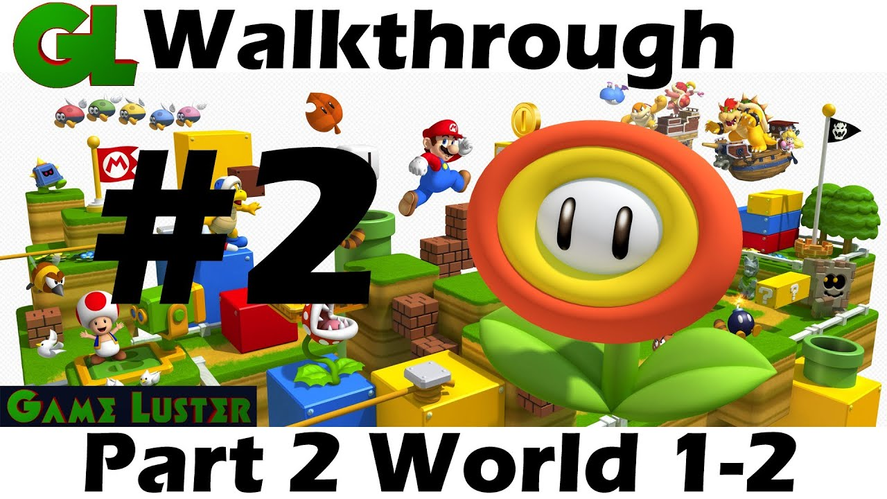 New Super Mario Bros 3d Land Walkthrough Part 1